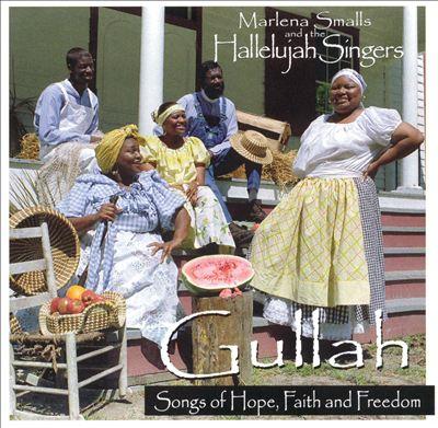 Gullah: Songs of Hope, Faith and Freedom