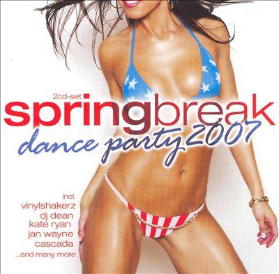 Spring Break Dance Party 2007