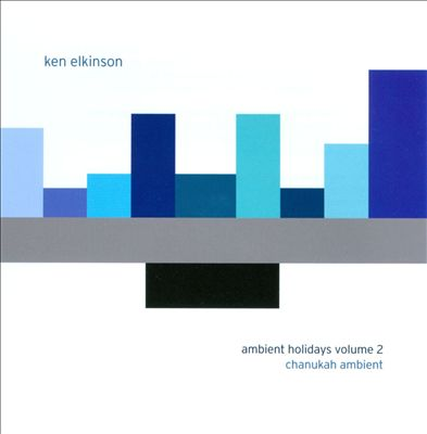 Ambient Holidays, Vol. 2: Chanukah Ambient
