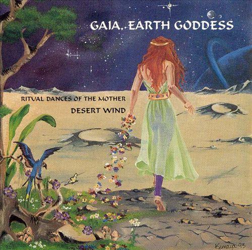 Gaia, Earth Goddess: Ritual Dances