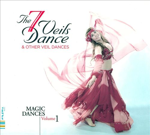 The 7 Veils Dance & Other Veil Dances