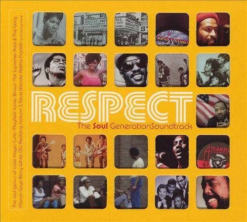 Respect: The Soul Generation Soundtrack
