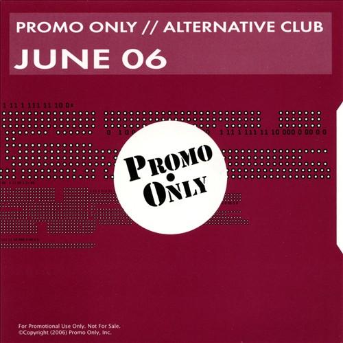 Promo Only: Alternative Club (June 2006)