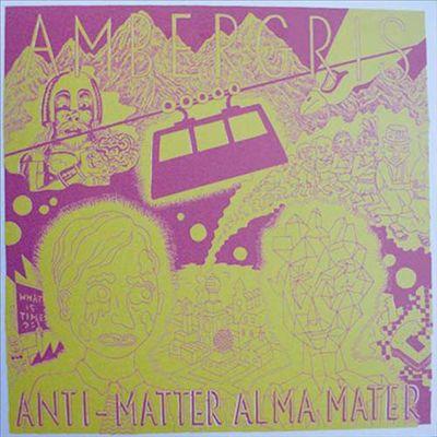 Anti-Matter Alma Mater