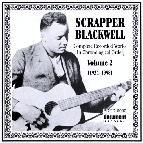 Scrapper Blackwell, Vol. 2 (1934-1958)