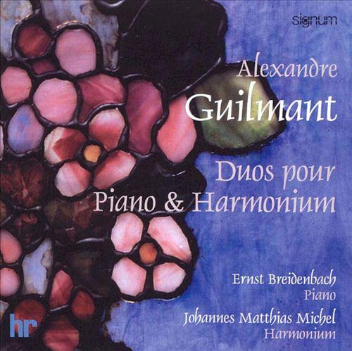 Guilmant: Duos for Piano & Harmonium