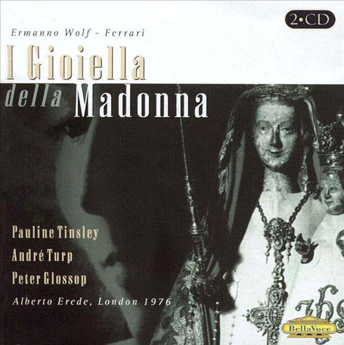 Wolf-Ferrari: I Gioiella della Madonna