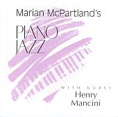 Marian McPartland's Piano Jazz with Guest Henry Mancini