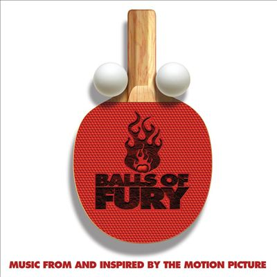 Balls of Fury [Original Motion Picture Soundtrack]