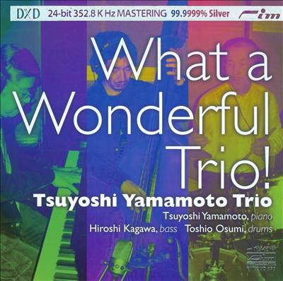 What a Wonderful Trio!
