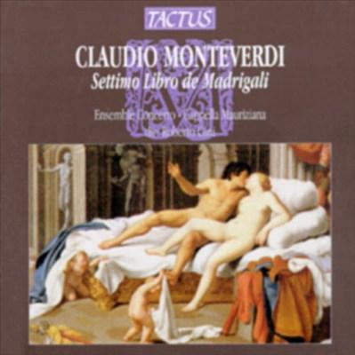 Claudio Monteverdi: Settimo Libro de Madrigali