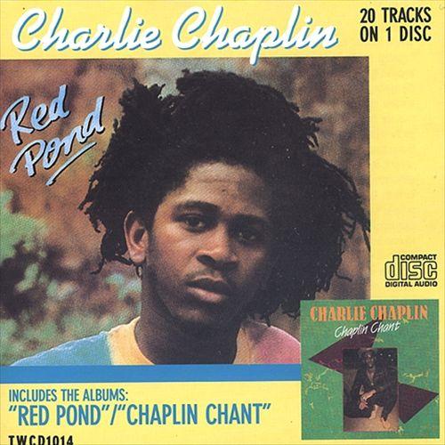 Red Pond & Chaplin Chant