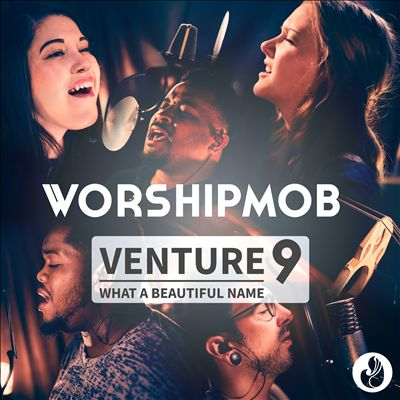 Venture 9: What a Beautiful Name