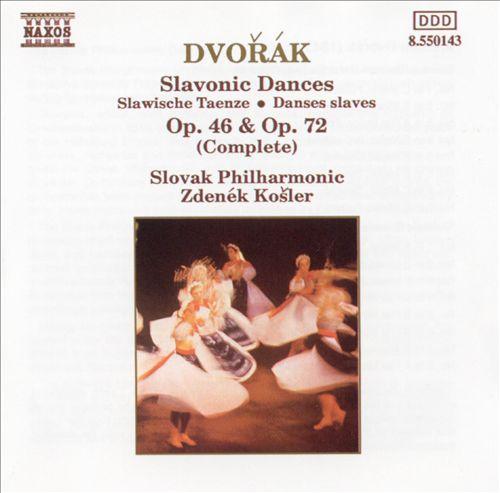 Dvorak: Slavonic Dances, Op. 46 & Op. 72