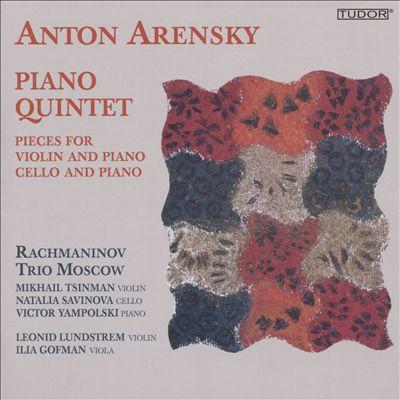 Anton Arensky: Piano Quintet