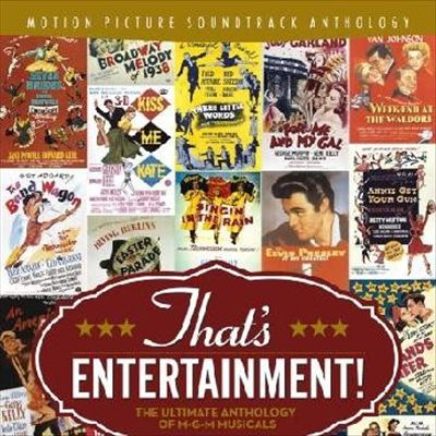 That's Entertainment! The Ultimate Anthology of M-G-M Musicals [Digital Version]