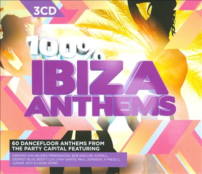 100% Ibiza Anthems