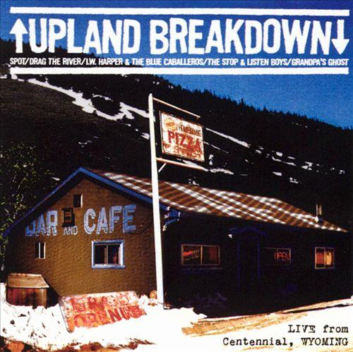 Upland Breakdown