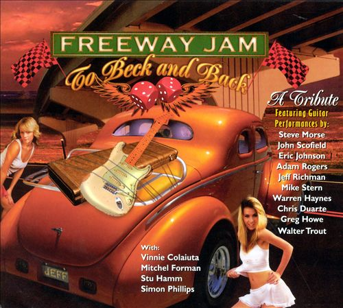 Freeway Jam: To Beck and Back