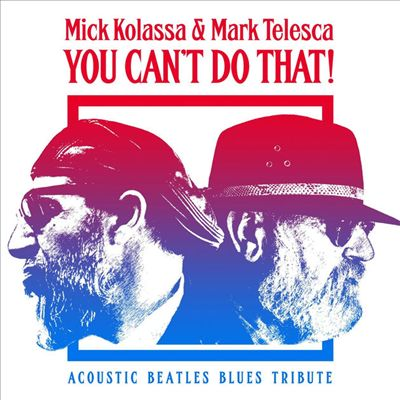 You Can't Do That!: Acoustic Beatles Tribute