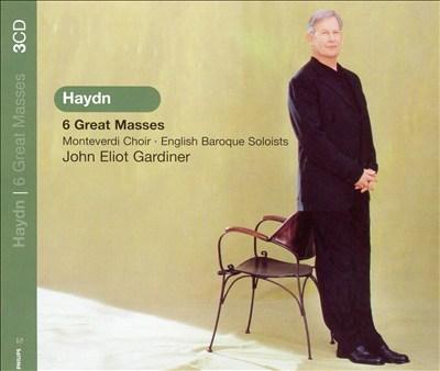 Haydn: 6 Great Masses