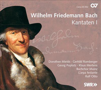 Wilhelm Friedemann Bach: Kantaten, Vol. 1