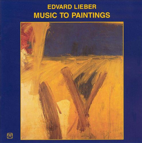 Edvard Lieber: Music to Paintings