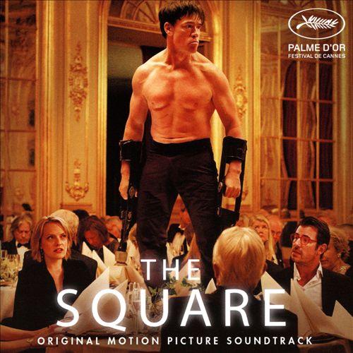 The Square [Original Motion Picture Soundtrack]