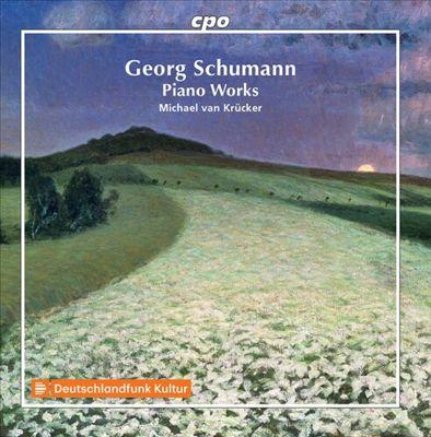 Georg Schumann: Piano Works