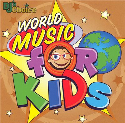 DJ's Choice: World Music for Kids