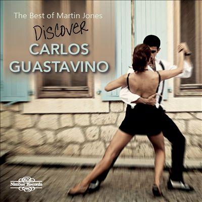 Discover Carlos Guastavino