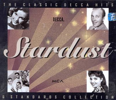 Stardust: Classic Decca Hits & Standards Collection