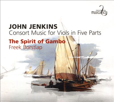 John Jenkins: Consort Music for Viols in Five Parts