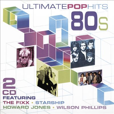 Ultimate Pop Hits of the 80's