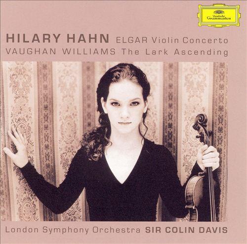 Elgar: Violin Concerto; Vaughan Williams: The Lark Ascending