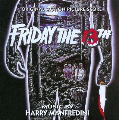 Friday the 13th [Original Motion Picture Score]