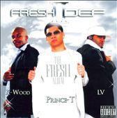Fresh II Def: The Fresh Album