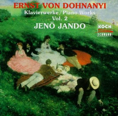 Ernst Von Dohnanyi Piano Works, Vol.2