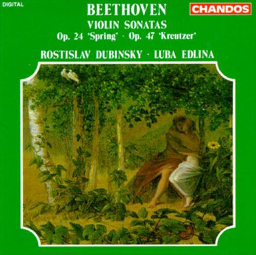 Beethoven: Violin Sonatas, Opp. 24 'Spring' & 47 'Kreutzer'