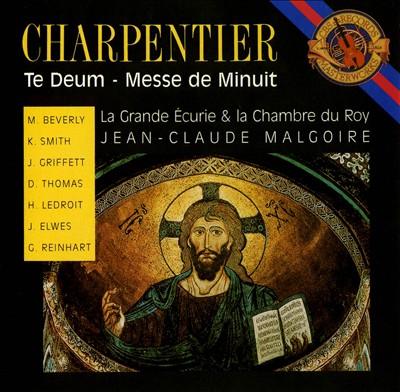 Charpentier: Te Deum; Messe de Minuit