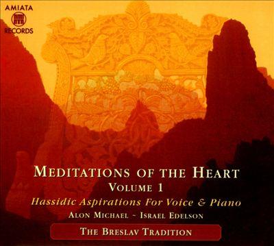 Meditations of the Heart, Vol. 1