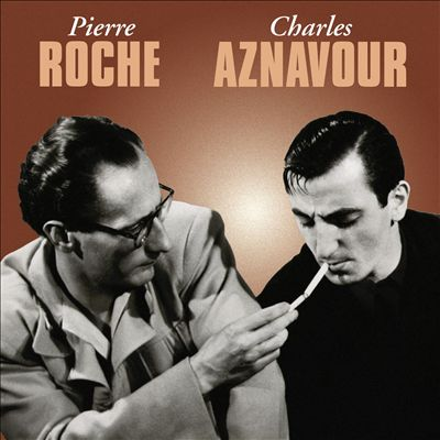 Pierre Roche/Charles Aznavour