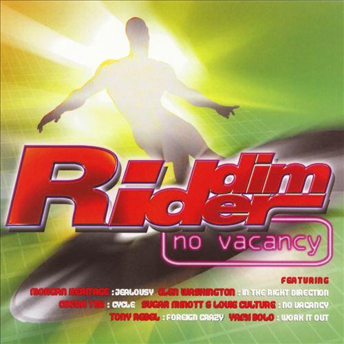Riddim Rider: No Vacancy