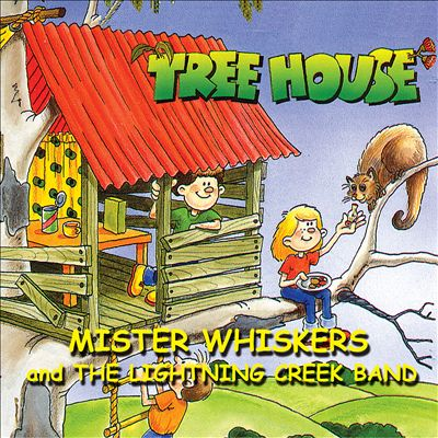 Treehouse-Mister Whiskers and the Lightning Creek Band