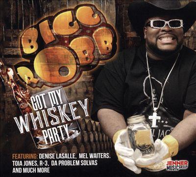 Got My Whiskey Party