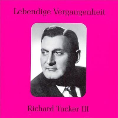 Lebendige Vergangenheit: Richard Tucker, Vol. 3