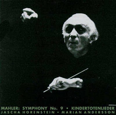 Mahler: Symphony No.9 & Kindertotenlieder