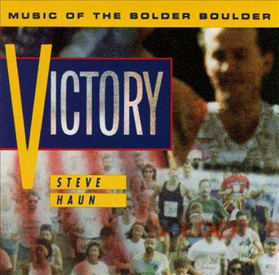 Victory: Music of the Bolder Boulder