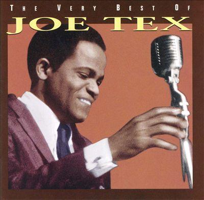 The Very Best of Joe Tex [Rhino]