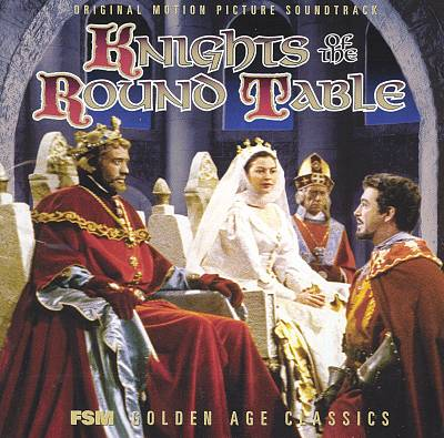 Knights of the Round Table [Original Motion Picture Soundtrack]